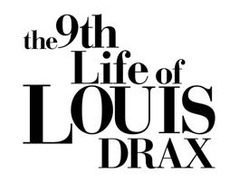 the-9th-life-of-louis-drax-pr-header